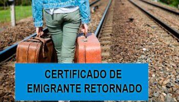 certificado de emigrante retornado